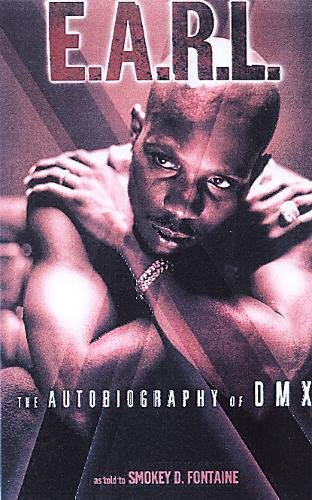 9780859653343: The E.A.R.L.: The Autobiography of DMX