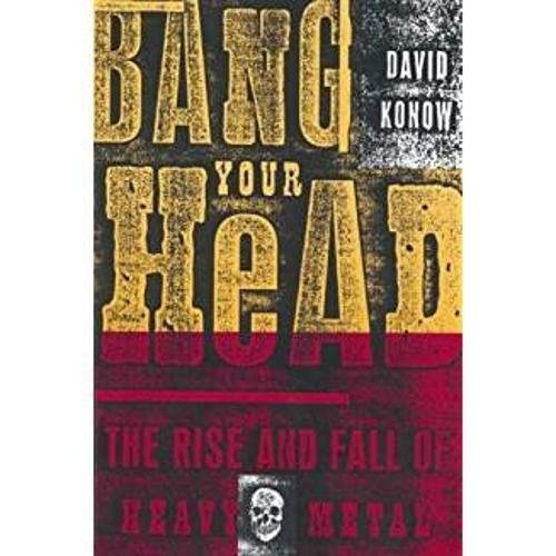 9780859653374: Bang Your Head: The Rise and Fall of Heavy Metal