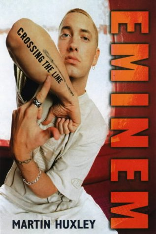 9780859653466: Huxley, M: Eminem