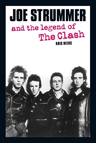 9780859653480: Joe Strummer and the Legend of The Clash