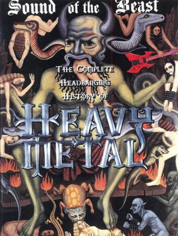 9780859653572: Sound of the Beast : The Complete Headbanging History of Heavy Metal