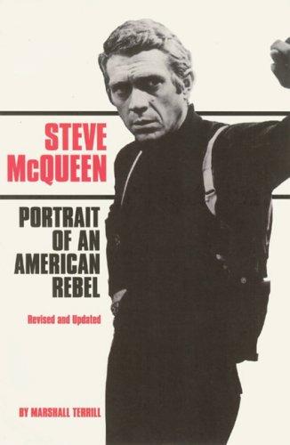 9780859653602: Steve Mcqueen: Portrait Of An American Rebel
