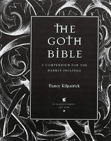 9780859653657: The Goth Bible: A Compendium for the Darkly Inclined