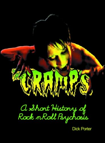 "9780859653688: The ""Cramps"": A Short History of Rock 'n' Roll Psychosis"