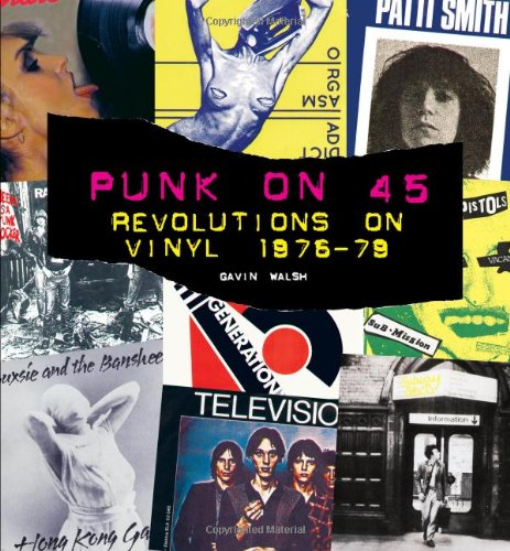 9780859653701: Punk on 45: Revolutions on Vinyl 1976-79