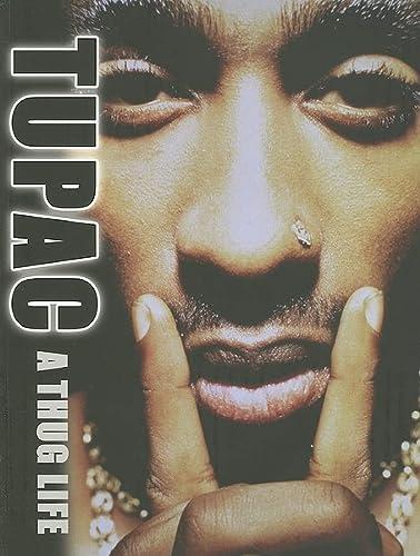 9780859653756: Tupac: A Thug Life