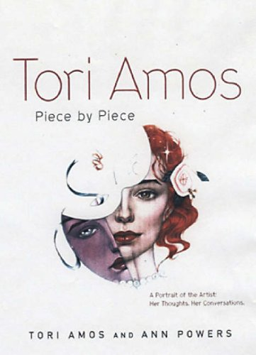 Tori Amos: Piece by Piece: Amos, Tori, Powers, Ann