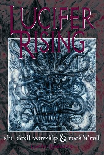 9780859653787: Lucifer Rising: A Book of Sin, Devil Worship and Rock 'n' Roll