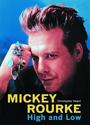 9780859653862: Mickey Rourke: High and Low