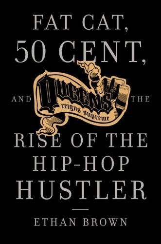 Fat Cat, 50 Cent and the Rise: Ethan Brown (author)