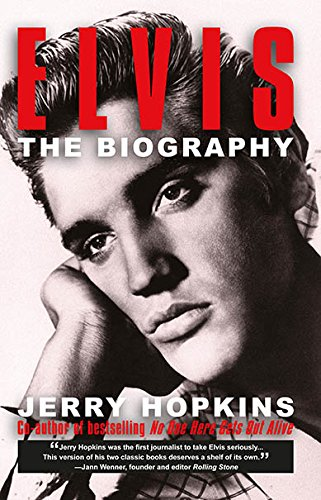 Elvis: The Biography [Paperback] by Hopkins, Jerry: Jerry Hopkins