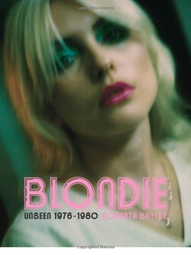 9780859653961: Blondie: Unseen 1976-1980: The Early Years 1976 - 1980
