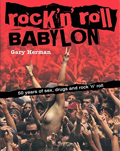 9780859654005: Rock 'n' Roll Babylon: 50 Years of Sex, Drugs and Rock 'n' Roll
