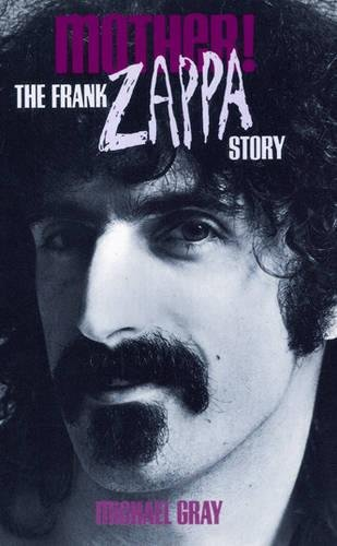 9780859654029: Mother!: The Frank Zappa Story