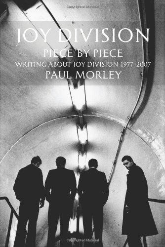 9780859654043: Joy Division: Piece by Piece: Writing About Joy Division 1977-2007