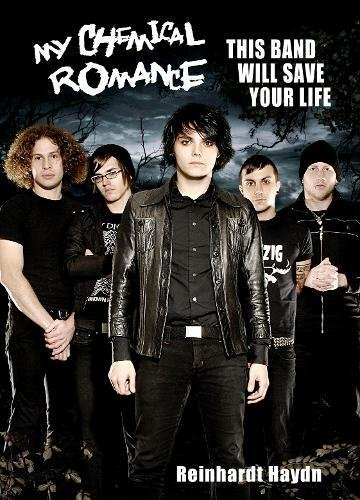 9780859654166: My Chemical Romance: This Band Will Save Your Life