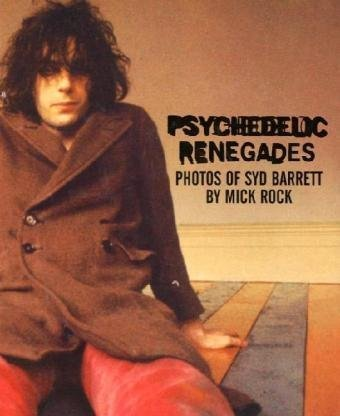 9780859654173: Psychedelic Renegades: Photos of Syd Barrett