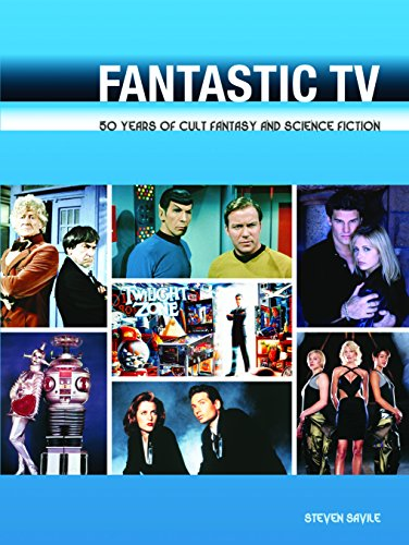 """9780859654203: Fantastic TV: 50 Years of Cult Fantasy and Science Fiction - From """"Doctor Who"""" to """"Heroes"""""""