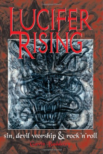 9780859654555: Lucifer Rising: A Book of Sin, Devil Worship and Rock'n'roll