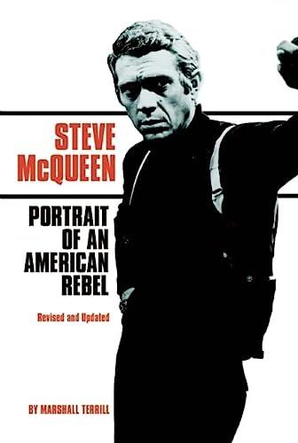9780859654593: Steve McQueen: Portrait of an American Rebel