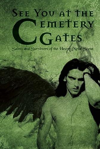 9780859654838: Cemetery Gates: Saints and Survivors of the Heavy Metal Scene