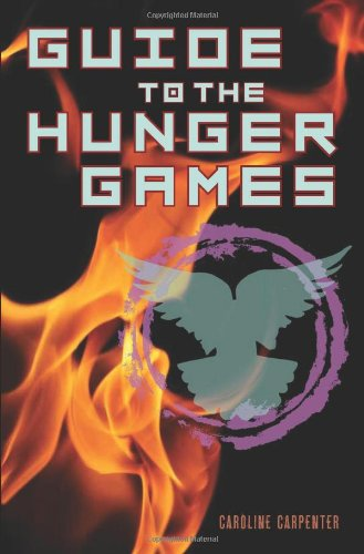 9780859654869: Guide to The Hunger Games (Hunger Games Film Tie in)
