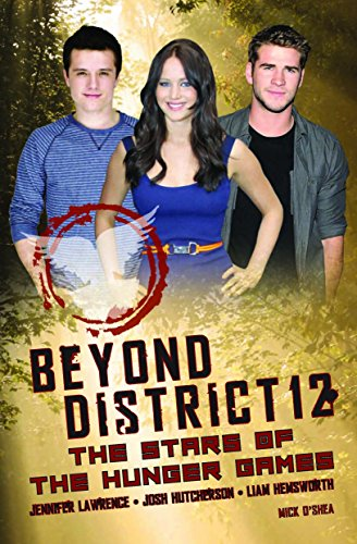 9780859654876: Beyond District 12: The Stars of the Hunger Games (Hunger Games Film Tie in)