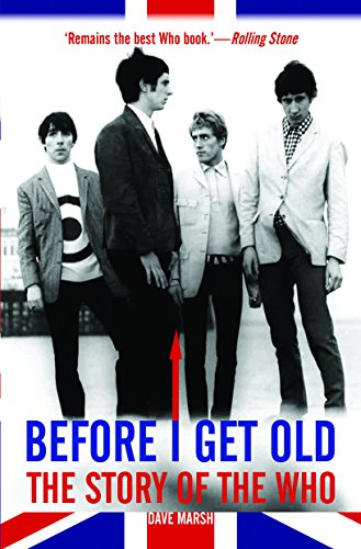 9780859655248: BEFORE I GET OLD: The Story of the Who