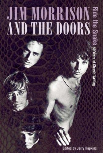 9780859655330: Jim Morrison and the Doors: Ride the Snake: 50 Years of Classic Writing
