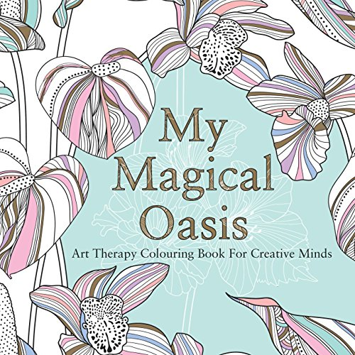 9780859655354: My Magical Oasis: Art Therapy Coloring Book for Creative Minds
