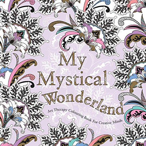 9780859655439: My Mystical Wonderland: Art Therapy Coloring Book for Creative Minds