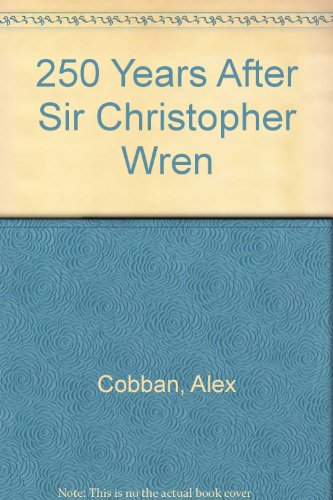 9780859660495: 250 Years After Sir Christopher Wren