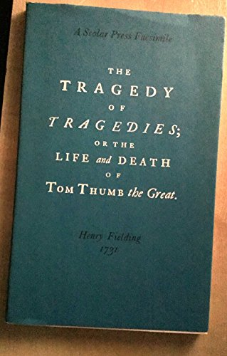 9780859670920: Tragedy of Tragedies: Or, the Life and Death of Tom Thumb the Great