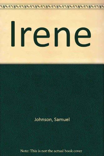 Irene: A Tragedy: Johnson, Samuel