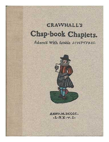 Crawhall's Chap-book Chaplets, adorn'd with sutable sculptures