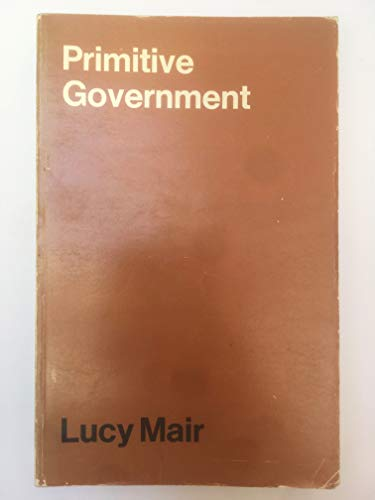 9780859673617: Primitive Government: Study of Traditional Political Systems in Eastern Africa