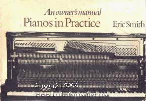 9780859673945: Pianos in Practice: An Owner's Manual