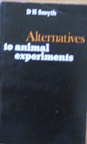 9780859673969: Alternatives to Animal Experiments
