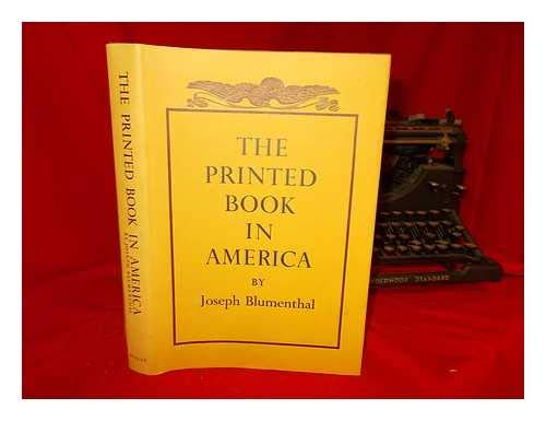 9780859674126: Printed Book in America