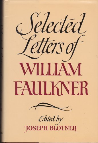 9780859674256: Selected Letters of William Faulkner