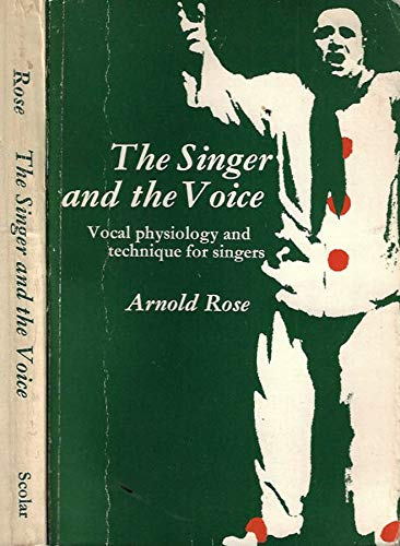 9780859674478: Singer and the Voice: Vocal Physiology and Technique for Singers