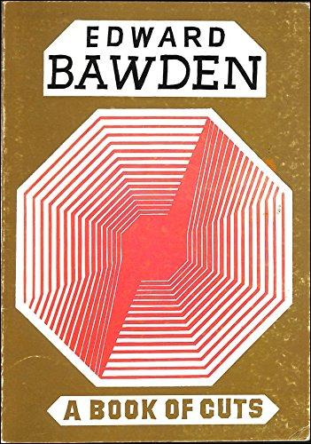 A Book of Cuts: Bawden, Edward