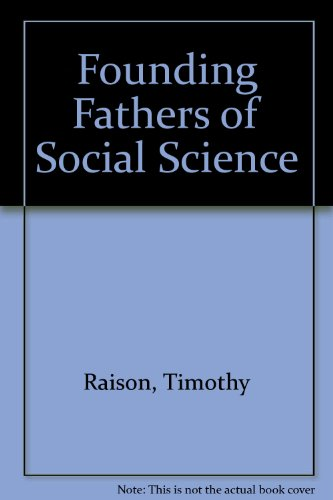 9780859674591: Founding Fathers of Social Science
