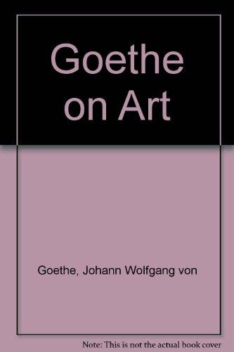 9780859674942: Goethe on art