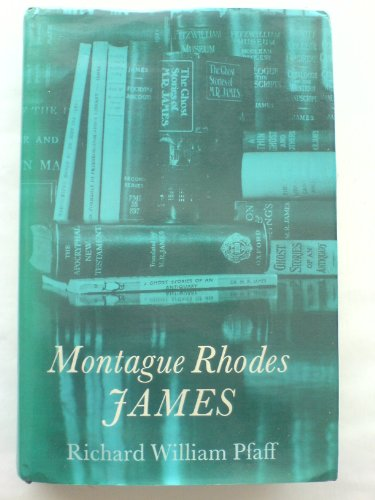 Montague Rhodes James: Richard W. Pfaff