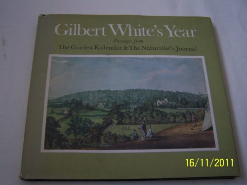 9780859675598: Gilbert White's Year: Passages from the Garden Kalendar and the Naturalist's Journal, 1751-1793