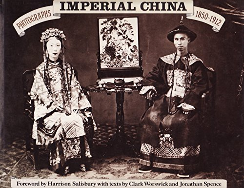 9780859675642: Imperial China: Photographs, 1850-1912