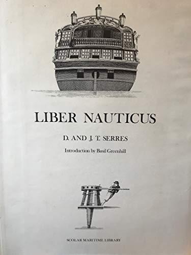 Liber Nauticus: Serres, D. And J. T.