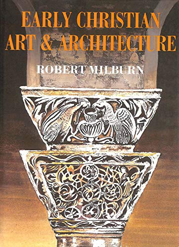 9780859676342: Early Christian Art and Architecture