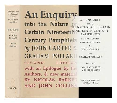 An Enquiry Into The Nature of Certain Nineteenth Century Pamphlets & A Sequel to An Enquiry, 2 ...